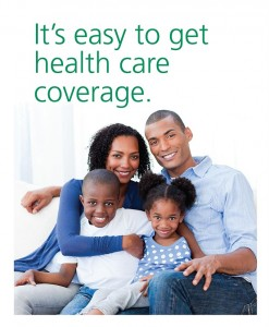 It's easy to get health care coverage -- Click this image or the link below it for more information.
