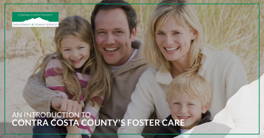 An Introduction to Contra Costa County's Foster Care – EHSD